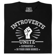 Introverts Unite (Regroupement des introvertis) T-Shirt