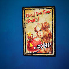 Tin Sign Good For Your Health