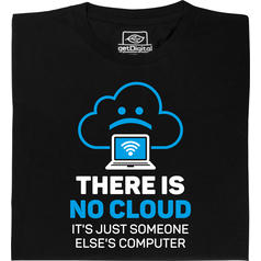 There is no cloud (Il n'y a pas de nuage) T-Shirt