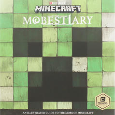Mobestiary - An illustrated guide to the mobs of Minecraft