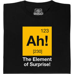 Ah! The Element of Surprise (l'élément de surprise) T-Shirt